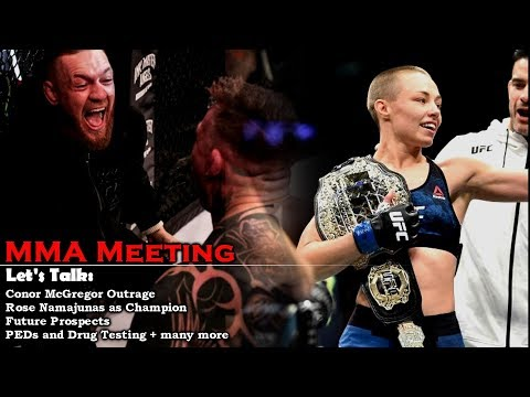 Let's Talk: Conor McGregor Incident, Rose Namajunas' Future Title Reign, Evolution of MMA + more