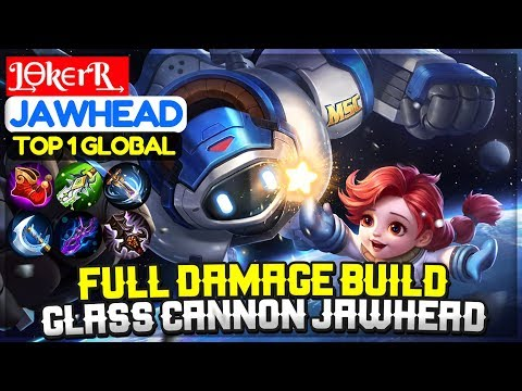 Full Damage Build, Glass Cannon Jawhead [ Top 1 Global Jawhead ] J͢ϴkϵrR͢ Jawhead -  Mobile Legends