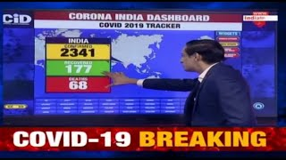 Tracking India's Coronavirus Cases With Rahul Kanwal; 2341 Confirmed Cases, 177 Recovered, 68 Deaths