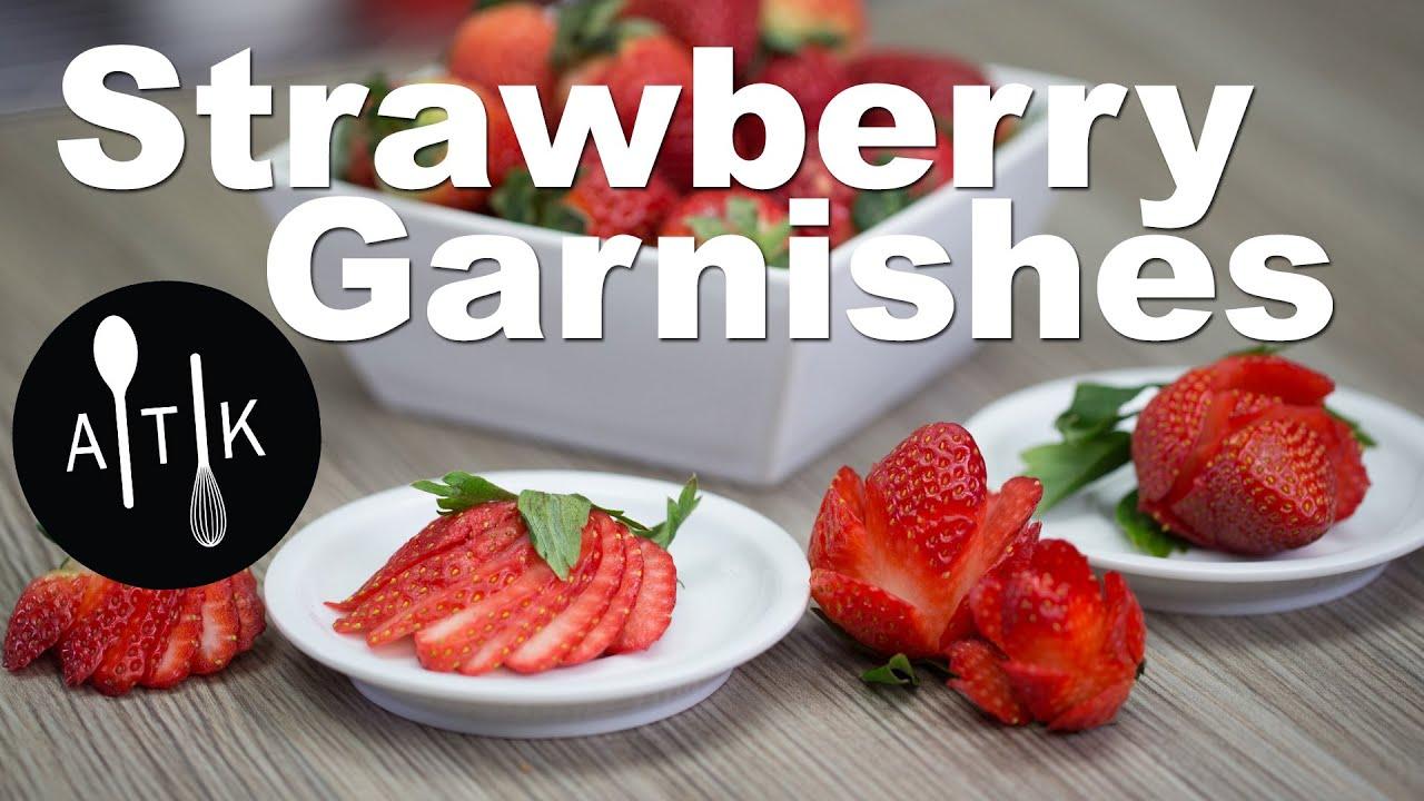 How To Make Strawberry Garnishes Youtube