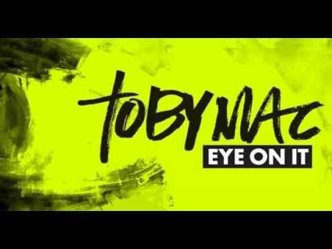 Eye on it tobymac karaoke