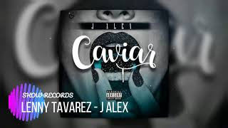 Lenny Tavarez Ft. J Alex - CAVIAR COVER