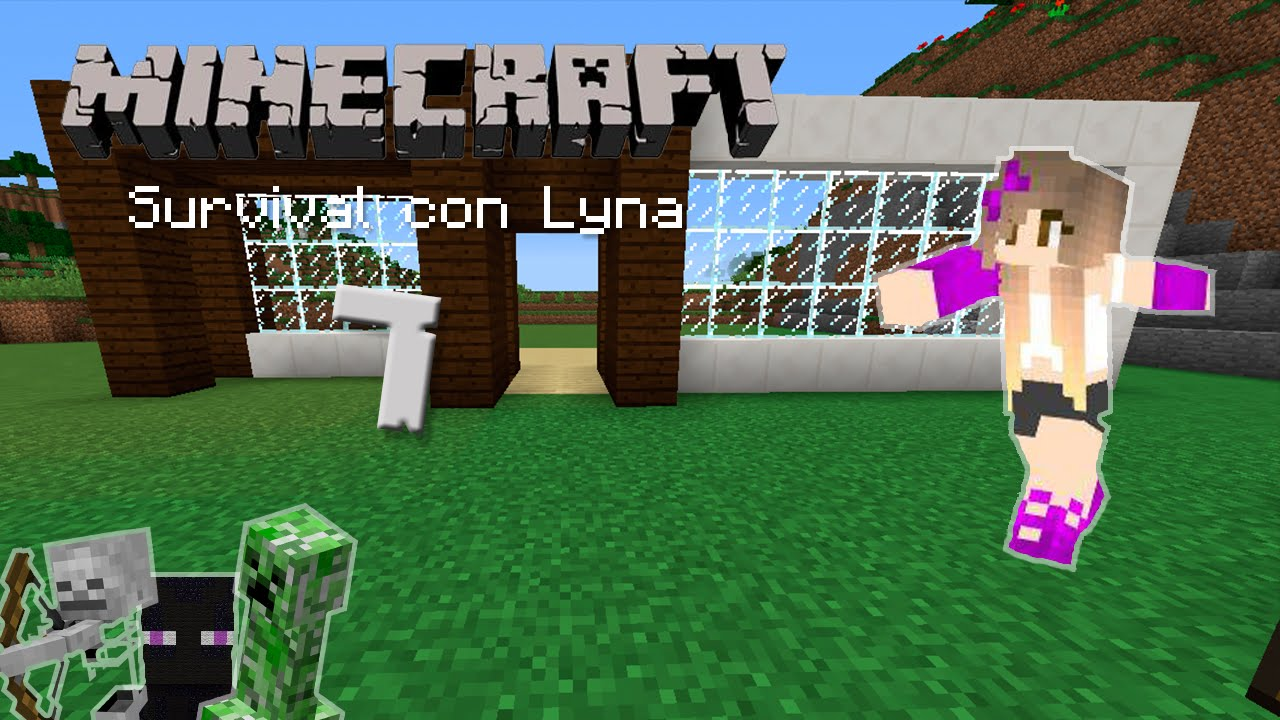 Home sweet home minecraft survival con lyna 7 youtube for Ver videos de minecraft