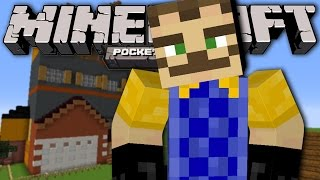 HELLO NEIGHBOR MINECRAFT POCKET EDITION! (MCPE - Minecraft PE Hello Neighbor Add-On)