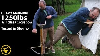 HEAVY Medieval 1250lbs Windlass Crossbow - TESTED in Slo-Mo