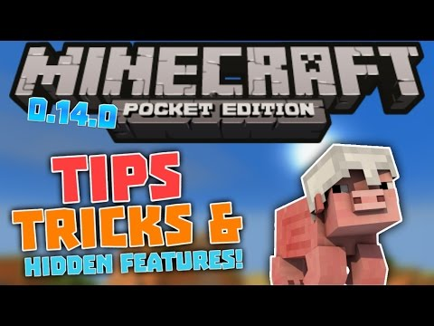Tips, Tricks & 0.14.0 Hidden Features – Minecraft PE (Pocket Edition)