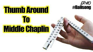 สอนควงมีดบาลีซอง EP.39 | Thumb around to Middle Chaplin