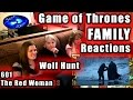 Game of Thrones FAMILY Reactions 601   Wolf Hunt