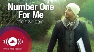 Махер Зейн / Нашид Number One For Me