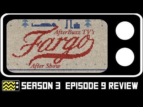 Fargo Season 3 Episode 9 Review W/ Olivia Sandoval   AfterBuzz TV