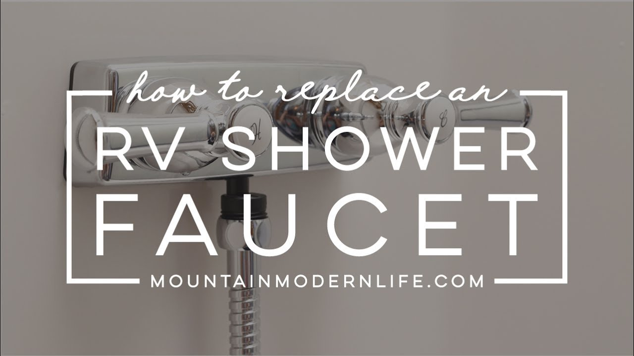 How to Replace an RV Shower Faucet - YouTube