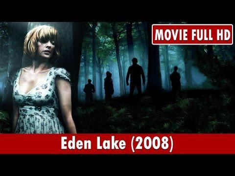 Eden Lake (2008) Movie **  Kelly Reilly, Michael Fassbender, Tara Ellis