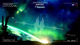 Nontoxic - 7 Heavens [Free Release]