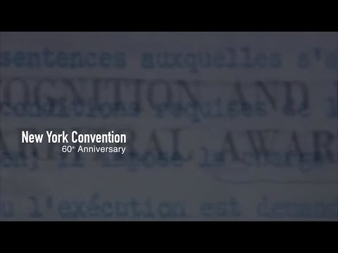 New York Convention 60th Anniversary