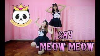 學貓叫 Say Meow Meow Dance cover by GWIYOMI QUEENS :3