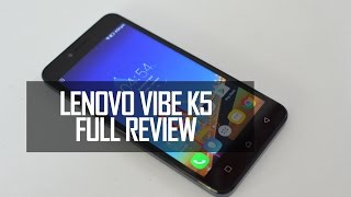Lenovo Vibe K5 Full Review- Pros and Cons