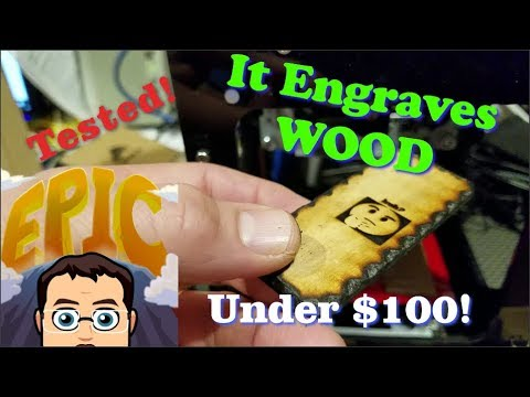 Tested! Engrave wood for UNDER $100!