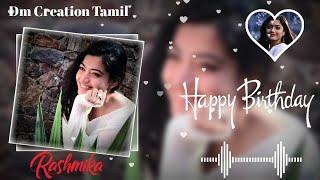 Happy Birthday Kinemaster Video Editing 2020 Tamil whatsapp status video Tamil