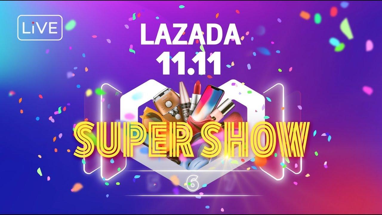 LAZADA 11.11 SUPER SHOW โชว์สุดเซอร์ไพรส์ พร้อมแจกคูปองส่วนลดสุดฮ็อต!!!