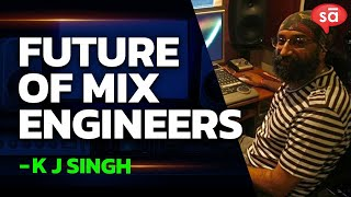 KJ Singh on the future of mix engineers, music production and launch of Asli Music by AR Rahman