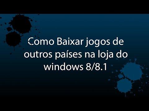 Como Baixar jogos de outros países na loja do windows 8/8.1