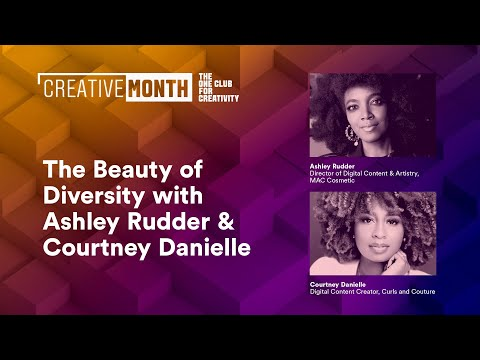 The Beauty of Diversity with Ashley Rudder & Courtney Danielle