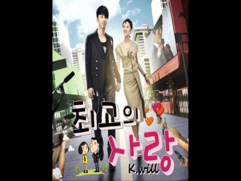 K Will - 리얼러브송 Real Love Song [The Greatest Love OST Part 1]