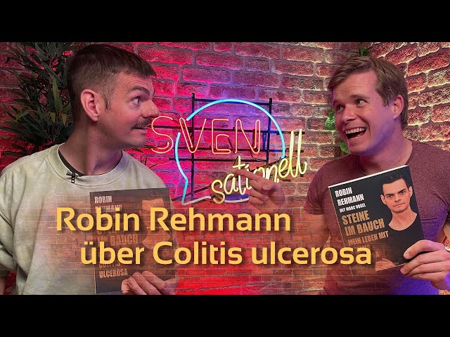Robin Rehmann, Moderator über Colitis ulcerosa   SVENsationell #9