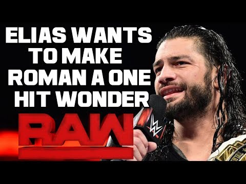 WWE Raw 11/27/17 Full Show Review & Results: ROMAN WANTS TO MAKE ELIAS A ONE HIT WONDER