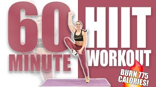 60 Minute HIIT Workout 🔥BURN 775 CALORIES! 🔥Sydney Cummings