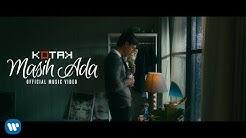 KOTAK - Masih Ada (Official Music Video) 2018  - Durasi: 5:57.