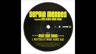 (2006) Sergio Mendes feat. The Black Eyed Peas - Mas Que Nada [Masters At Work RMX]