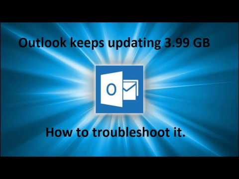 Outlook Keeps Updating 3.99 GB Or Shows Mails Folders Updating  3.99 GB