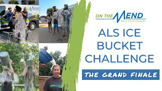 The Grand Finale: On The Mend #ALSIceBucketChallenge