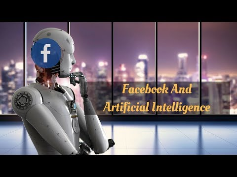 Facebook And Artificial Intelligence