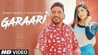 Garaari: Hardeep Sarpanch, Deepak Dhillon (Full Song) KV Singh | Bhinder Phulwala | New Punjab Song
