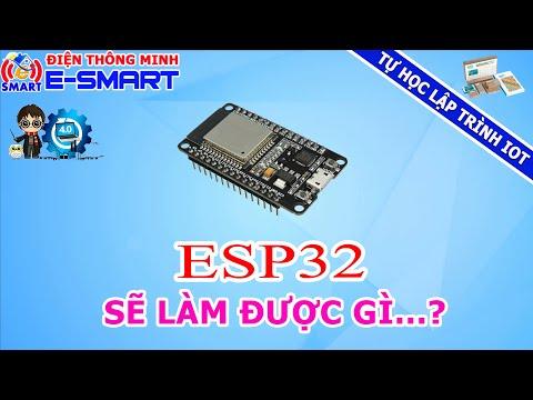 Cài đặt và nạp chương trình cho kit esp32 devkit v1 - Tự học lập trình IOT