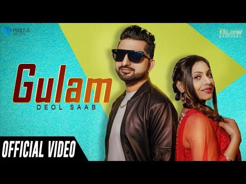 Gulam (official Video)   Deol Saab   F.t Pragya Anand   Latest Song 2020  