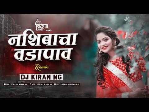Nashibacha Vadapav Remix   Dj Kiran NG