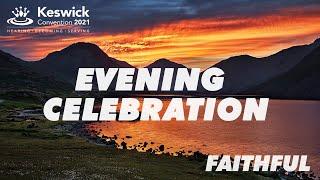 Live - Evening Celebration Week 3: James Robson -  Saturday 31 July - Keswick Convention 2021