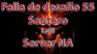 Diablo 3 Falla de desafío 55 Server NA: Santero LoN