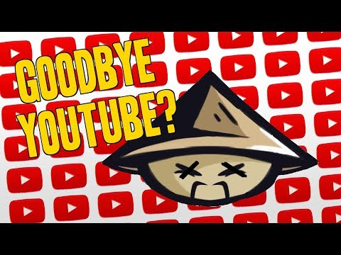 GOODBYE YOUTUBE? *MUST WATCH TILL THE END*