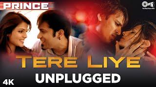 Tere Liye (Unplugged) By Sachin Gupta | Prince | Sameer | Vivek Oberoi, Nandana Sen