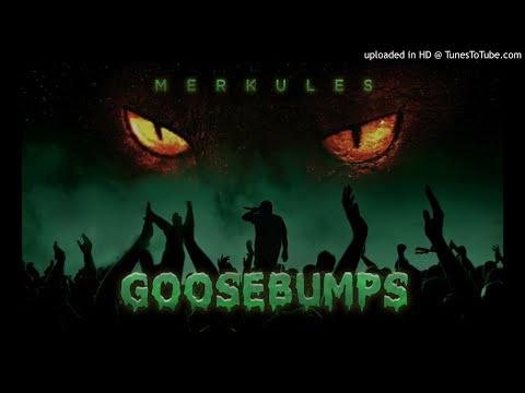 Merkules - &39;&39;Goosebumps&39;&39; Produced by Mason Rex