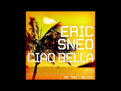 Eric Sneo - Ciao Bella (Broombeck Funky Mix) [Beatdisaster]