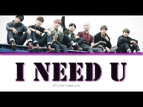 BTS / Bangtan Boys - I NEED U LYRICS (Colour Coded)