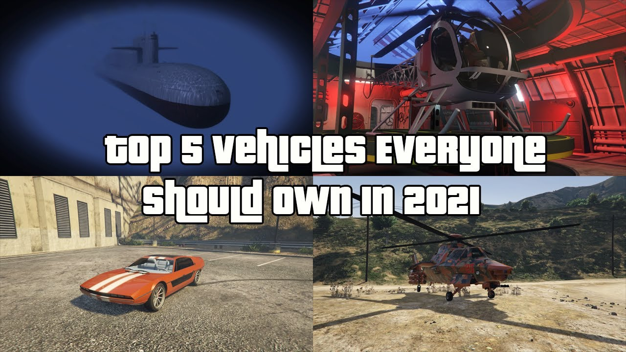 Download GTA Online Top 5 Vehicles Everyone Should Own In 2021 And Why