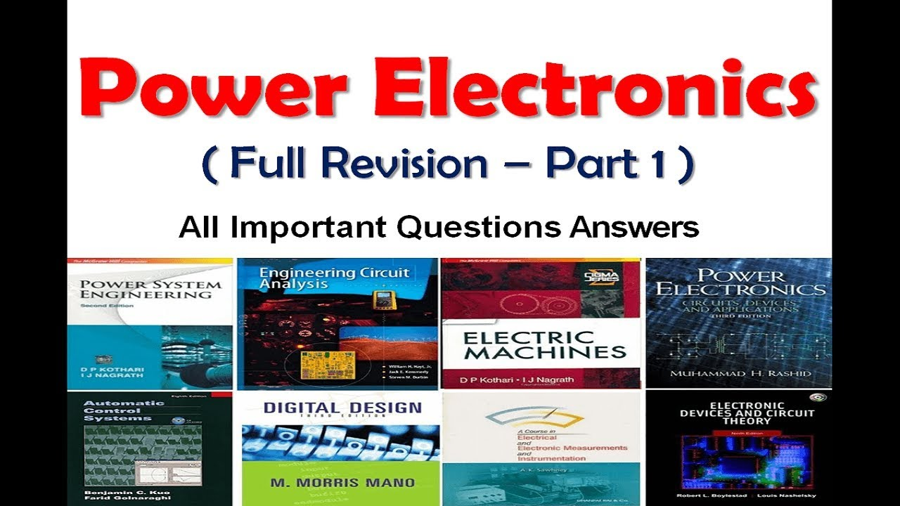Power Electronics revision in 50 minutes with most important questions Part  1 - Electrick World