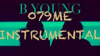 B Young - 079ME (INSTRUMENTAL Near Original)