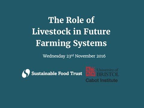 The Role of Livestock in Future Farming Systems - Joel Salatin in Bristol